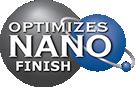 Optimizes Nano Finish